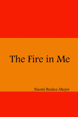 The Fire in Me (An AIDS Story)