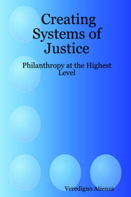 Creating Systems of Justice: Philanthropy at the Highest Level