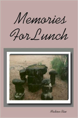 Memories For Lunch