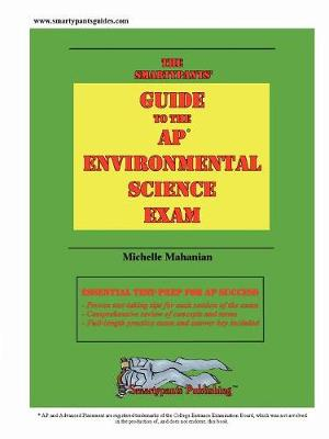 The Smartypants' Guide to the AP Environmental Science Exam
