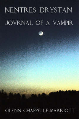Nentres Drystan: Journal of a Vampir