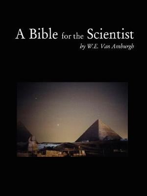 A Bible for the Scientist
