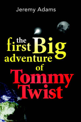 The First Big Adventure of Tommy Twist