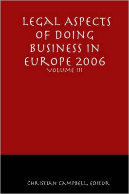 Legal Aspects of Doing Business in Europe - Volume III