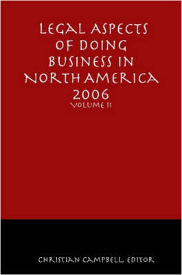 Legal Aspects of Doing Business in North America - Volume II