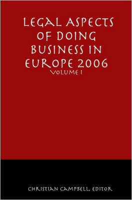 Legal Aspects of Doing Business in Europe - Volume I