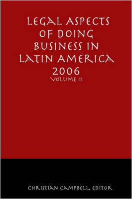 Legal Aspects of Doing Business in Latin America - Volume II