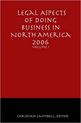 Legal Aspects of Doing Business in North America - Volume I