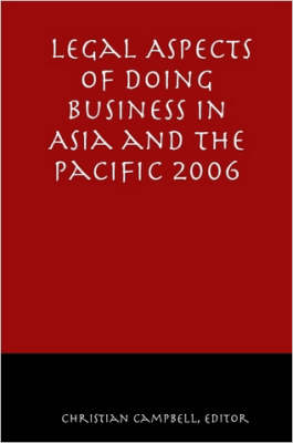 Legal Aspects of Doing Business in Asia and the Pacific