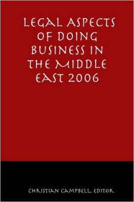 Legal Aspects of Doing Business in the Middle East