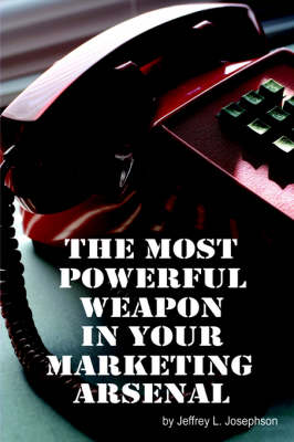 The Most Powerful Weapon In Your Marketing Arsenal
