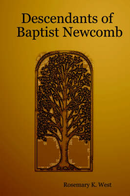 Descendants of Baptist Newcomb