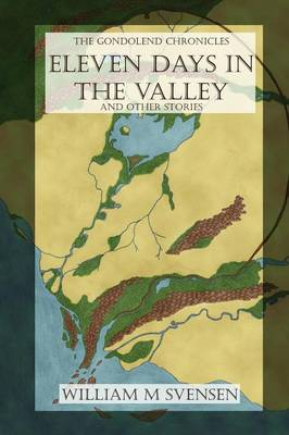 Eleven Days in the Valley (and Other Stories)