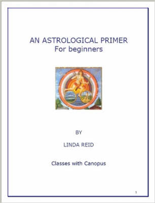 An Astrological Primer - Classes with Canopus Series