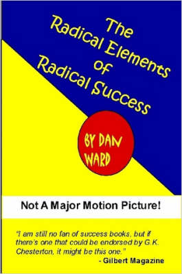 The Radical Elements of Radical Success