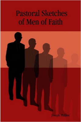 Pastoral Sketches of Men of Faith