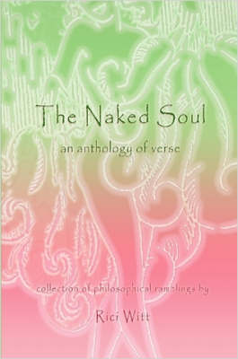 The Naked Soul: an Anthology of Verse