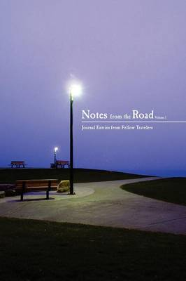 Notes from the Road, Vol 1
