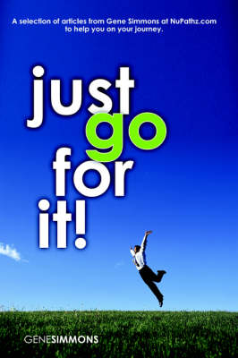 Just Go For It!