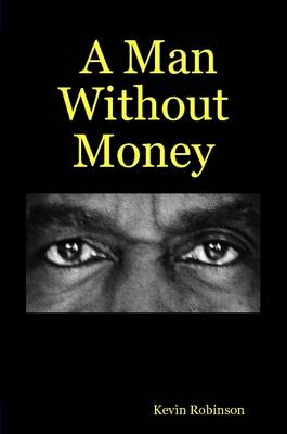 A Man Without Money