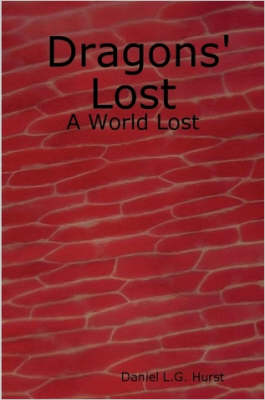Dragons' Lost: A World Lost