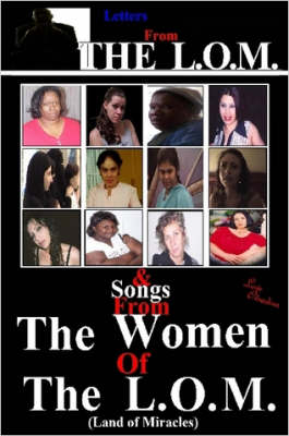 Letters from The L.O.M. & Songs from The Women of The L.O.M.