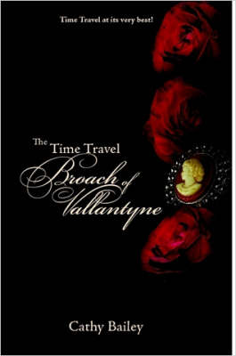 The Time Travel Broach of Vallantyne
