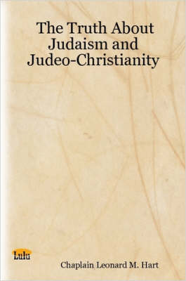 The Truth About Judaism and Judeo-Christianity