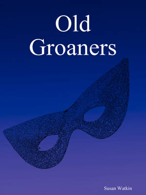Old Groaners