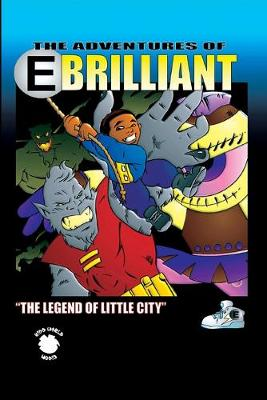E.Brilliant and The Legend of Little City