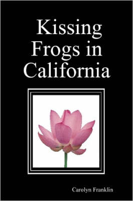 Kissing Frogs in California
