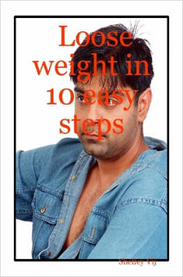 Loose Weight in 10 Easy Steps