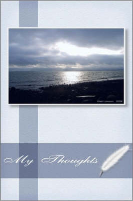 My Thoughts - My Diary