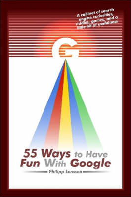 55 Ways to Have Fun With Google
