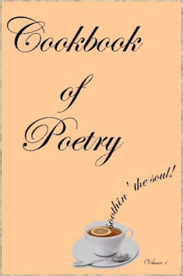 CookBook of Poetry - Volume 1