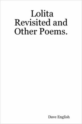 Lolita Revisited and Other Poems.