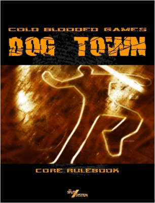 Dog Town: Core Rules