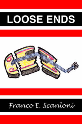 Loose Ends: A Love Story