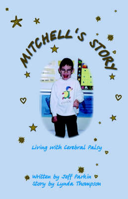 Mitchell's Story: Living with Cerebral Palsy