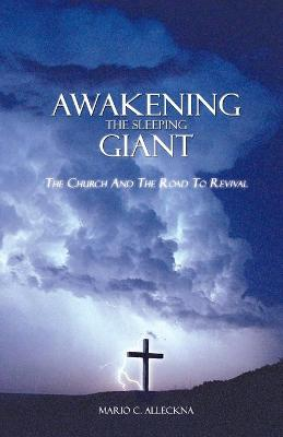 Awakening the Sleeping Giant: the Church and the Road to Revival