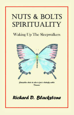 Nuts and Bolts Spirituality: Waking Up the Sleepwalkers