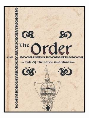 The Order: The Tale of the Sabor Gardens