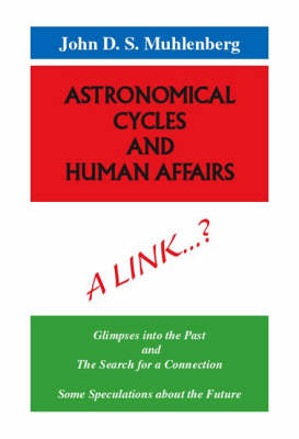 Astronomical Cycles and Human Affairs
