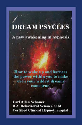 Dream Psycles: A New Awakening in Hypnosis