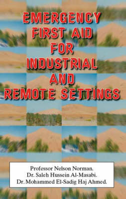 Emergency First Aid for Industrial and Remote Settings