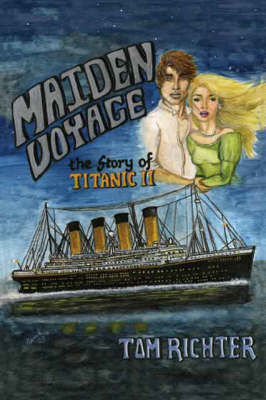 """Maiden Voyage: The Story of """"Titanic"""" II"""