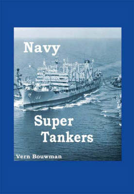 Navy Super Tankers