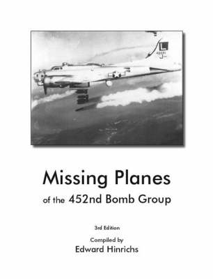 Missing Planes of the 452nd Bomb Group