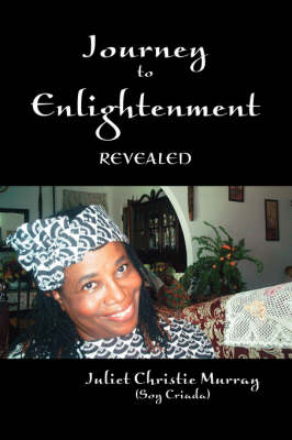 Journey to Enlightenment: Revealed