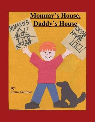 Mommy's House, Daddy's House